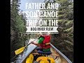 Father and Son Canoe Trip on the Adirondack Bog River Flow