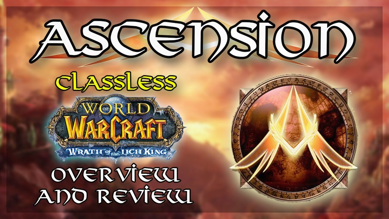 WoW Ascension | Classless Server Overview and Review