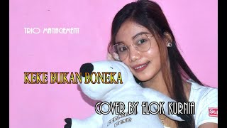 KEKE BUKAN BONEKA - SKA DUT Version Cover Elok official