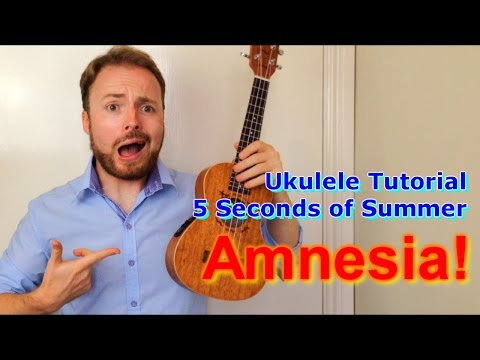 Amnesia - 5 Seconds of Summer 5SOS (Ukulele Tutorial)
