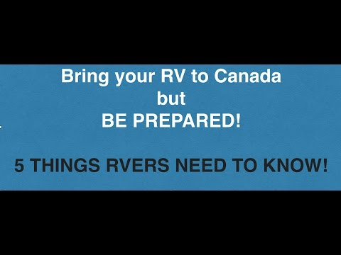 Travel to Canada in an RV - what you need to know