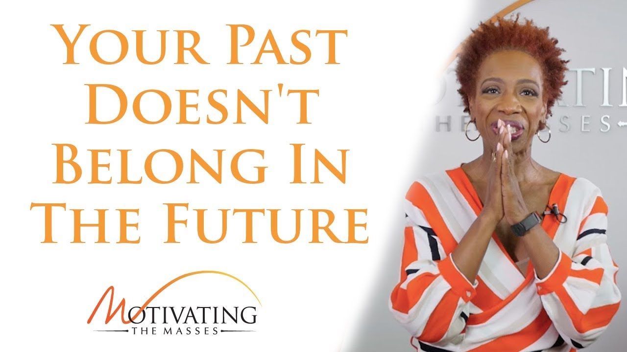 Lisa Nichols - Your Past Doesn't Belong In The Future