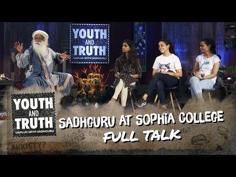 Sadhguru at Sophia College – Youth and Truth [Full talk]