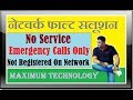 Samsung j100h No Service /Emergency Call Only/ Not Registered On Network Fault Solutions