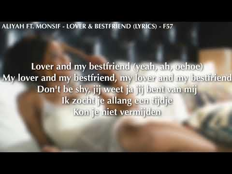 Aliyah Ft. Monsif - Lover & Bestfriend (prod. Monsif) // Lyrics