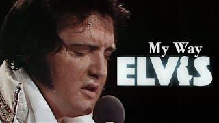 ELVIS PRESLEY - My Way  (June 1977) 4K