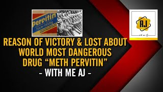 Reason Of Victory & Lost About World Most Dangerous Drug