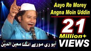 NAZIR EJAZ FARIDI  - Morey Angna Moin Uddin Aayo Re