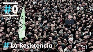 LA RESISTENCIA - PERSONAS: Soleimani | #LaResistencia 15.01.2020