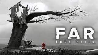 КОНЕЦ ► FAR: Lone Sails #4