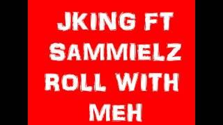 M.o.s JKING FT SAMMIELZ.mp3