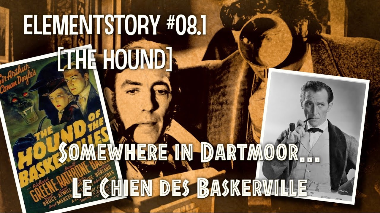 ElementStory #08.1 - The Hound of Baskervilles