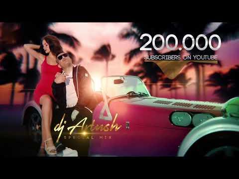 Super Клубняки 2020 (Dj Artush Special Mix) 200,000 Subscriber