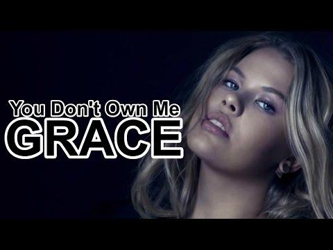 Grace - You Don't Own Me (No Rap Version) (CC)