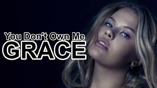 Grace - You Don't Own Me (No Rap Version) (CC)