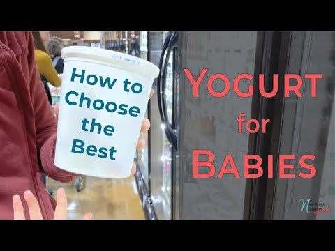 How to Choose The Best Yogurt For Babies | Real Life Example!