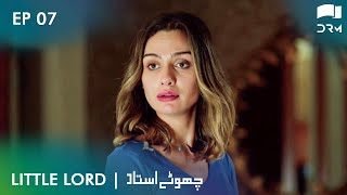 Chotay Ustaad | Little Lord - Episode 7 | Turkish Drama | Urdu Dubbing | RL2N