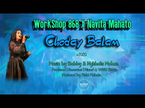 Chodaay Balam by W868 x Navita