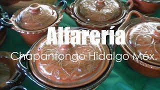 Alfarería de Chapantongo Estado de Hidalgo México por Hidalgo Tierra Mágica