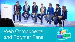 Web Components and Polymer Panel - Chrome Dev Summit 2014