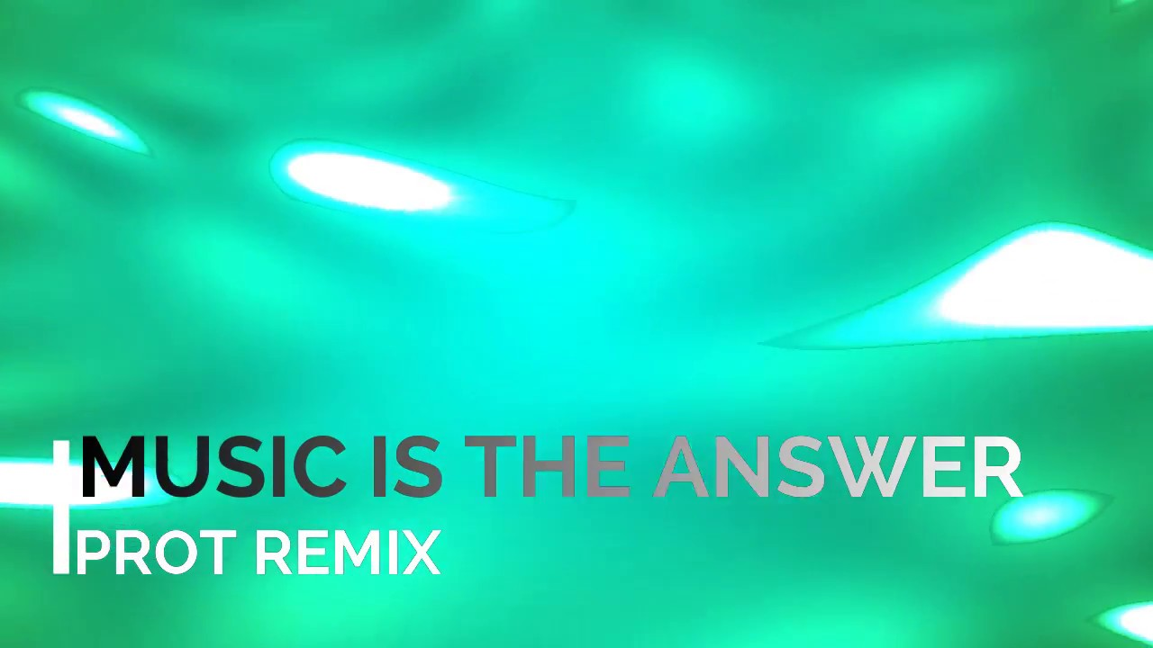 Download Celeda - Music is the answer (PROT Remix) [Free DL]