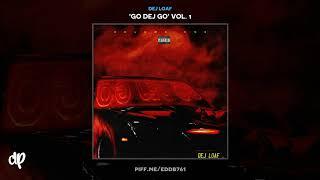 Dej Loaf - Last Time I Checked [Go Dej Go Vol. 1]