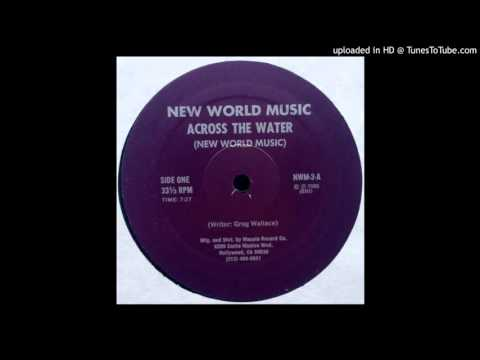 New World Music - Across the Water