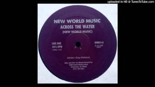 New World Music Across The Water