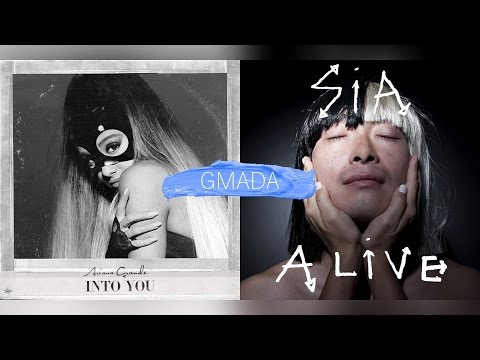 Into You + Alive - Ariana Grande & Sia...