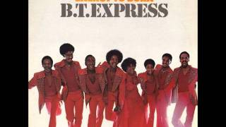 B.T. Express - Depend On Yourself