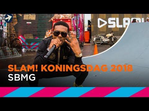 SBMG (LIVE)   SLAM! Koningsdag 2018