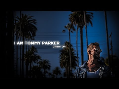 I AM TOMMY PARKER - FILMMAKER | JOURNALIST