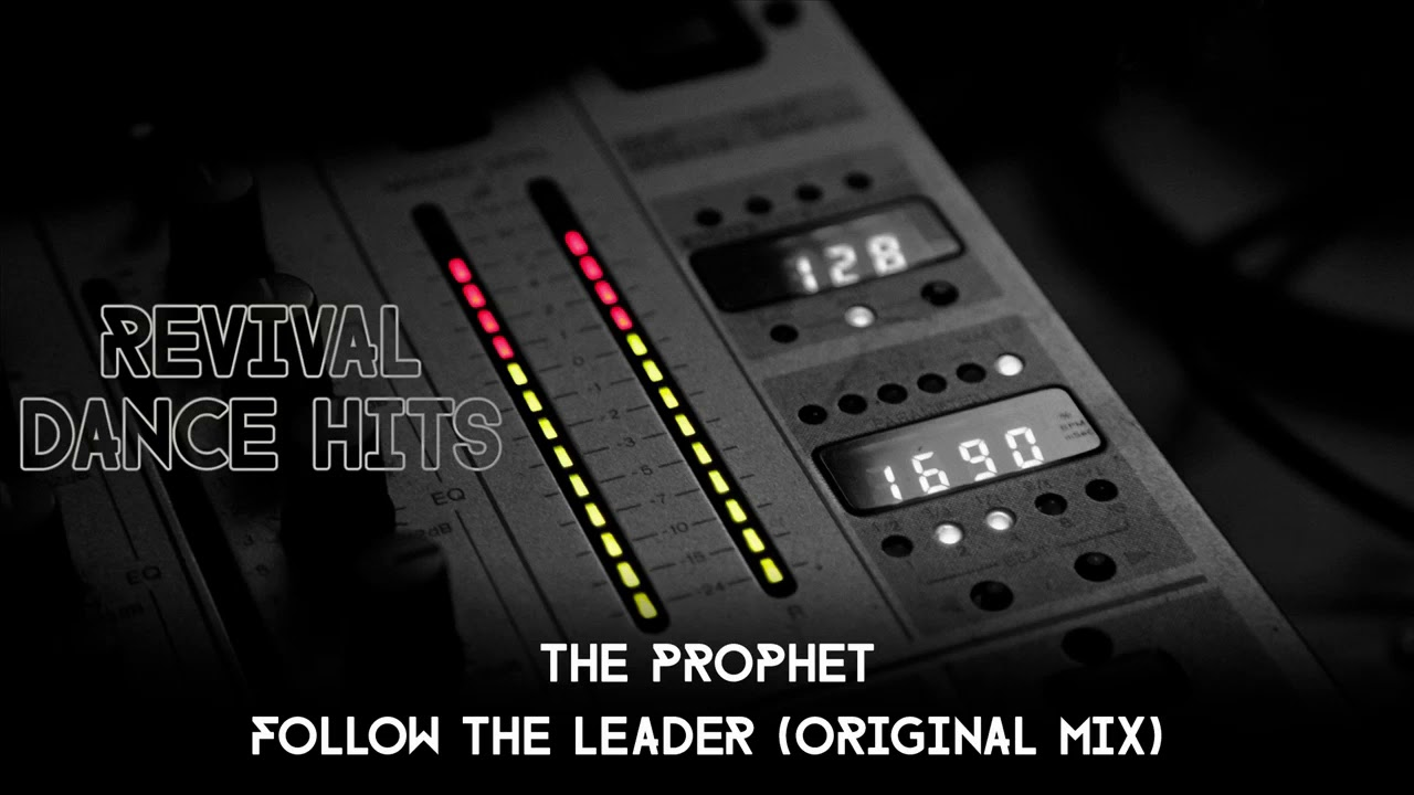 The Prophet - Follow The Leader (Original Mix) [HQ] - YouTube on utep yell leader, choosing to follow a leader, follow leader cartoon, follow your leader, i am your leader, follow us on twitter, disney peter pan lost boys leader, take me to your leader,