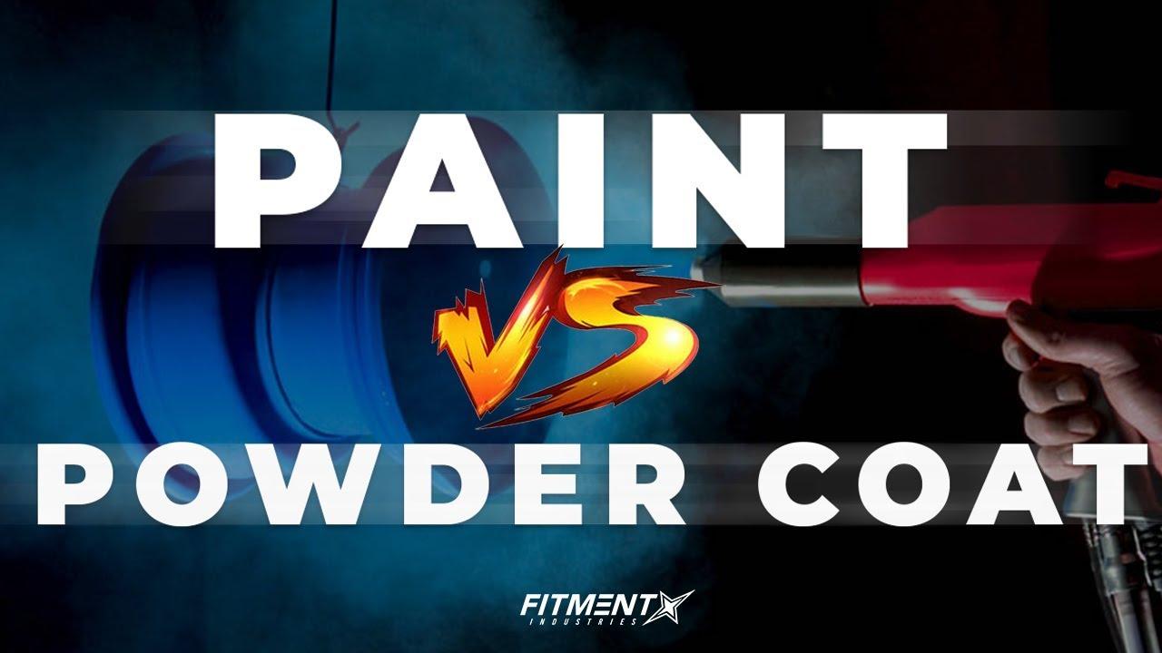 Paint VS Powder Coat? Whats Best!?