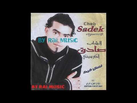 Cheb Sadek - Nsel Fik