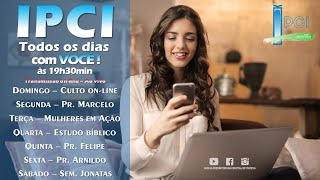 IP Central de Itapeva - Live de Domingo Noite - 09/08/2020