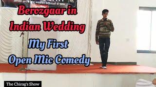 Berozgaar in Indian Wedding    My First Open Mic Comedy    Open Mic Dungarpur