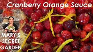 Ep. 04 My Homemade Cranberry Sauce with a Hint of Orange! By Vegan Chef Mary Grayr