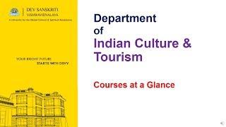 Courses at Department of Indian Culture & Tourism, Dev Sanskriti Vishwavidyalaya (DSVV)