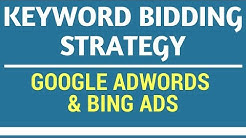 Keyword Bidding Strategy for Google AdWords and Bing Ads PPC Advertising - Keyword Bids Tutorial