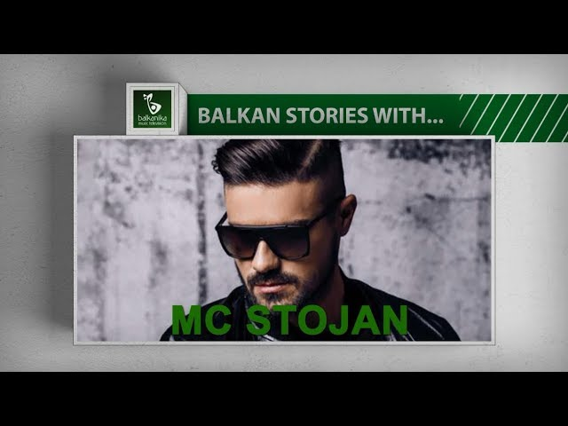 BALKAN STORIES with MC STOJAN