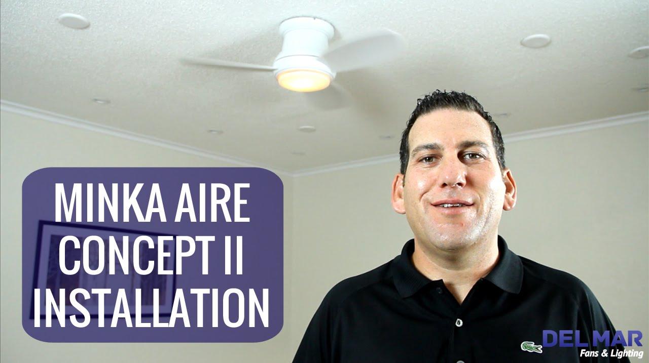 Minka Aire Concept Ii Ceiling Fan Installation