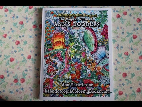 The magical world of Ann\'s Doodles, a kaleidoscopia coloring book