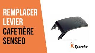 Comment réparer votre machine Senseo - Remplacer le Levier ?