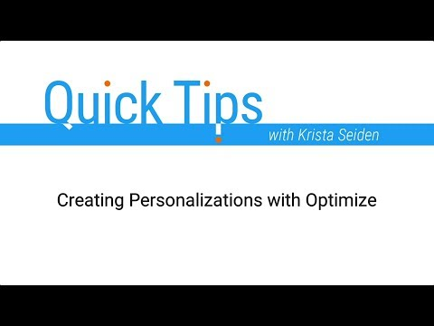 Creating Personalizations with Optimize
