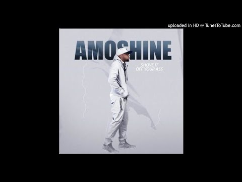 Amoshine – Shove It Off Your Ass (OFFICIAL AUDIO) MP3 MUSIC Song Download