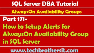 SQL Server DBA Tutorial 171-How to Setup Alerts for AlwaysOn Availability Group in SQL Server