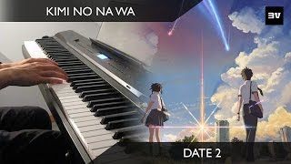 Kimi no Na wa - (OST #25) Date 2 Piano cover