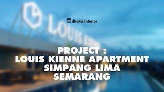 Gambar cover [Dheka Interior] Project Interior Louis Kienne Apartment Unit, Semarang