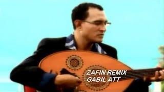 Gabil ATT - ZAFIN REMIX